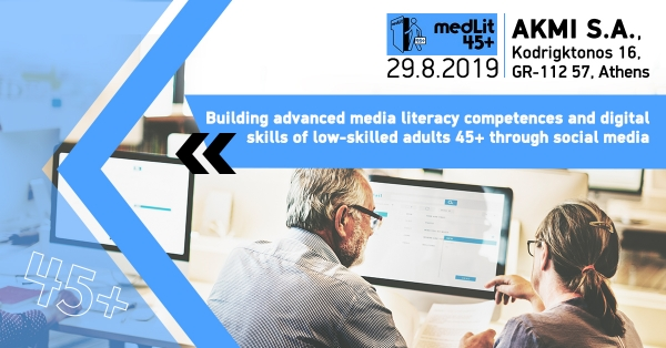 MedLit45+: Building advanced media literacy competences and digital skills of low-skilled adults 45+ through social media