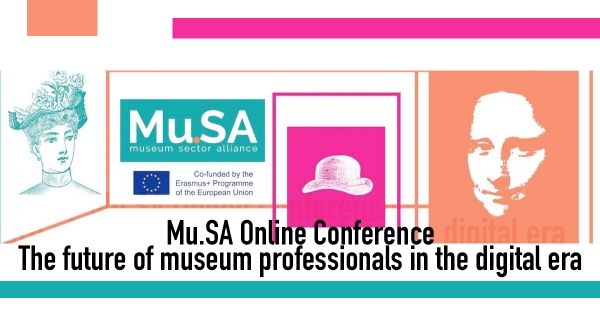 Mu.SA Online Conference | The future of museum professionals in the digital era